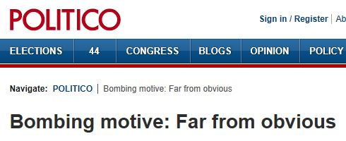 Politico - Bombing Motive Far From Clear