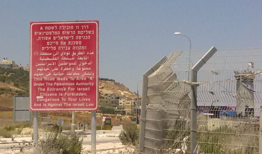 Israel West Bank Area A Warning Sign