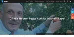 http://muftah.org/idf-kills-hebron-peace-activist-hashem-azzeh/#.VijmBX6rSgD
