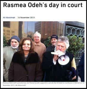 http://web.archive.org/web/20170312173546/https://electronicintifada.net/blogs/ali-abunimah/rasmea-odehs-day-court