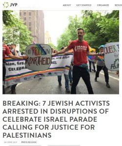 https://jewishvoiceforpeace.org/breaking-7-jewish-activists-arrested-disruptions-celebrate-israel-parade-calling-justice-palestinians/