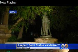 http://losangeles.cbslocal.com/2017/08/17/junipero-serra-statue-vandalized/