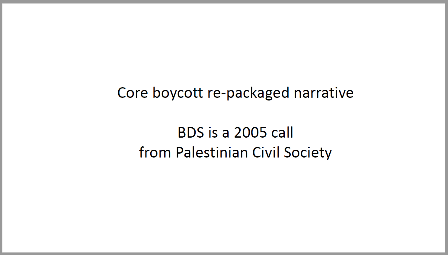 bds-history-slide-core-narrative-2005-call-palestinian-civil-society