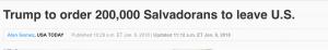 https://www.usatoday.com/story/news/world/2018/01/08/reports-trump-order-200-000-salvadorans-leave-u-s/1012345001/
