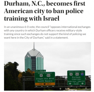https://www.jns.org/durham-n-c-becomes-first-american-city-to-ban-police-training-with-israel/