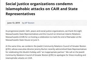 http://jvp-boston.org/social-justice-organizations-condemn-islamophobic-attacks-on-cair-and-state-representatives/