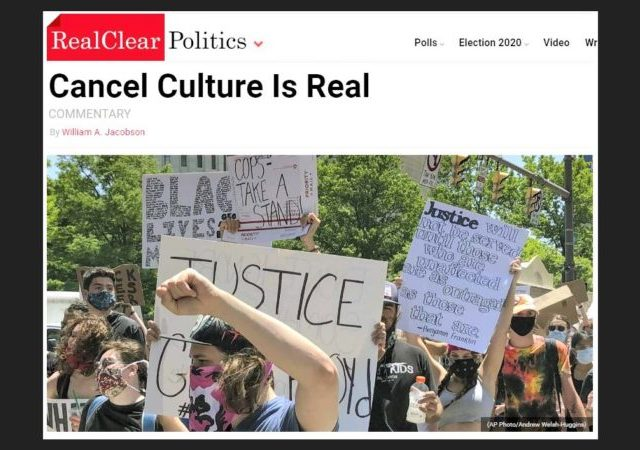https://www.realclearpolitics.com/articles/2020/07/15/cancel_culture_is_real.html