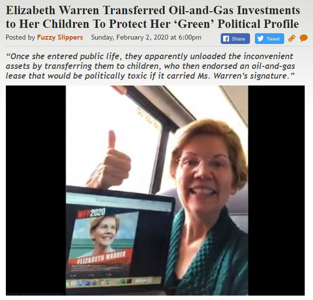 https://legalinsurrection.com/2020/02/elizabeth-warren-transferred-oil-and-gas-investments-to-her-children-to-protect-her-green-political-profile/