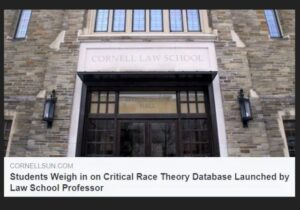 https://cornellsun.com/2021/02/24/students-weigh-in-on-critical-race-theory-database-launched-by-law-school-professor/